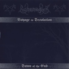 Voyage To Desolation / Dawn Of The End by Runemagick