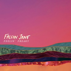Feelin' Freaky by Falcon Jane