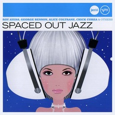 Spaced Out Jazz by Various Artists