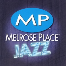 Melrose Place Jazz by Various Artists