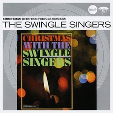 Christmas With The Swingle Singers by The Swingle Singers