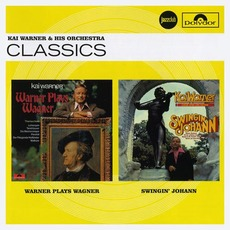 Warner Plays Wagner / Swingin' Johann mp3 Artist Compilation by Kai Warner