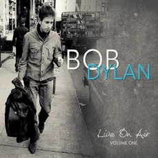 Live On Air, Volume One mp3 Artist Compilation by Bob Dylan