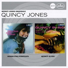 Songs For Pussycats / Quincy In Rio by Quincy Jones and His Orchestra