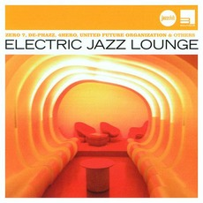 Electric Jazz Lounge by Various Artists