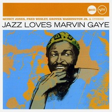 Jazz Loves Marvin Gaye by Various Artists