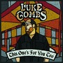 This One's For You Too (Deluxe Edition) mp3 Album by Luke Combs