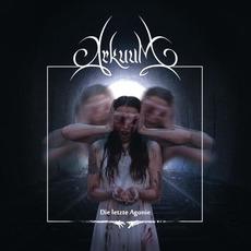 Die letzte Agonie mp3 Album by Arkuum