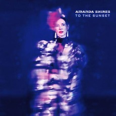 To The Sunset mp3 Album by Amanda Shires