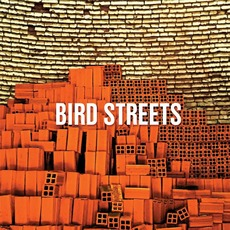 Bird Streets mp3 Album by Bird Streets