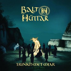 Trinkh Met Miar mp3 Album by Balt Hüttar