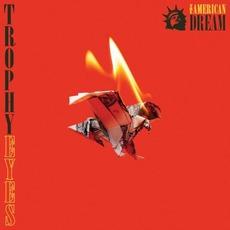 The American Dream mp3 Album by Trophy Eyes