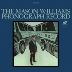 The Mason Williams Phonograph Record by Mason Williams