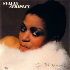 Give Me Your Love mp3 Album by Sylvia Striplin