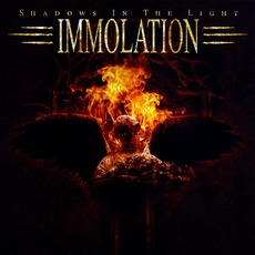 Shadows in the Light mp3 Album by Immolation