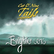 Brighter Seas mp3 Album by Cat O' Nine Tails