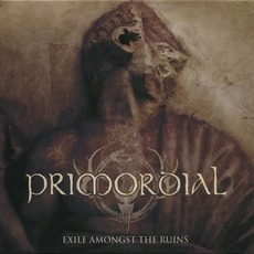 Exile Amongst The Ruins (Limited Edition) by Primordial