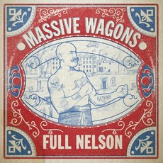 Full Nelson mp3 Album by Massive Wagons