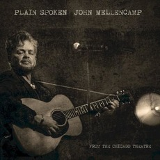 Plain Spoken: From The Chicago Theatre mp3 Live by John Mellencamp