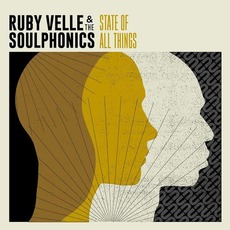 State of All Things mp3 Album by Ruby Velle & The Soulphonics
