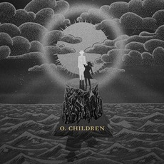 O. Children (Limited Edition) mp3 Album by O. Children