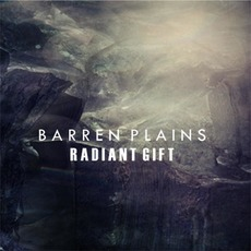 Radiant Gift by Barren Plains