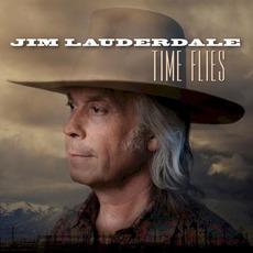 Time Flies by Jim Lauderdale