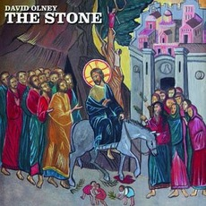 The Stone by David Olney