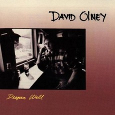 Deeper Well (Re-Issue) mp3 Album by David Olney
