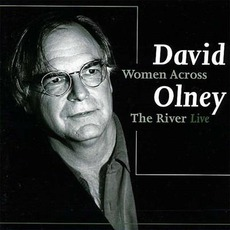 Women Across the River: Live by David Olney