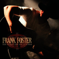 Red Wings and Six Strings mp3 Album by Frank Foster (USA)