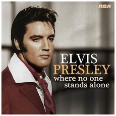 Where No One Stands Alone mp3 Artist Compilation by Elvis Presley