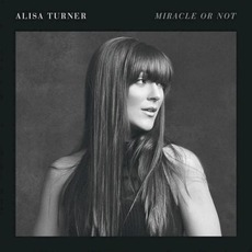 Miracle or Not by Alisa Turner