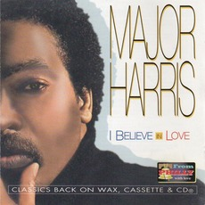 I Believe In Love (Remastered) mp3 Album by Major Harris