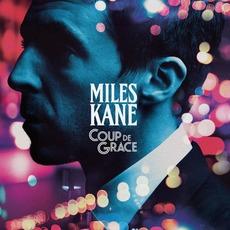 Coup De Grace mp3 Album by Miles Kane