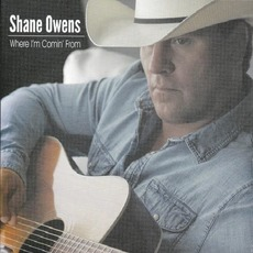 Where I'm Comin' From mp3 Album by Shane Owens