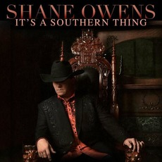 It's A Southern Thing mp3 Album by Shane Owens