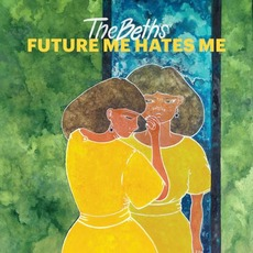 Future Me Hates Me mp3 Album by The Beths