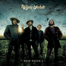 High Water I mp3 Album by The Magpie Salute