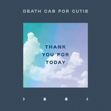 Thank You for Today mp3 Album by Death Cab For Cutie