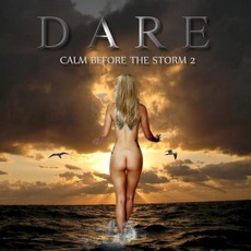 Calm Before The Storm 2 mp3 Album by Dare