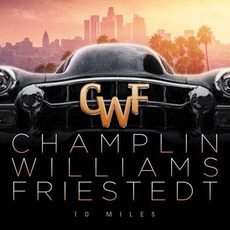 10 Miles mp3 Album by Champlin Williams Friestedt