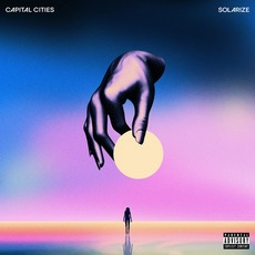Solarize mp3 Album by Capital Cities