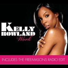 Work (Remix) mp3 Remix by Kelly Rowland
