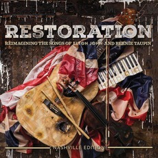 Restoration: Reimagining the Songs of Elton John and Bernie Taupin mp3 Compilation by Various Artists