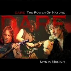 The Power Of Nature: Live In Munich mp3 Live by Dare