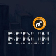 Berlin mp3 Album by Mental Reservation