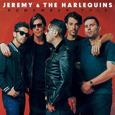 Remember This by Jeremy & The Harlequins
