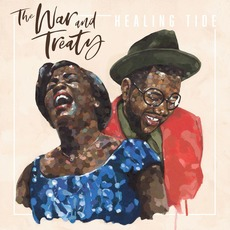 Healing Tide mp3 Album by The War and Treaty