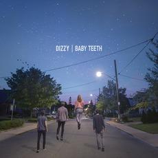 Baby Teeth mp3 Album by Dizzy